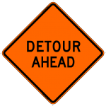 Detour Ahead W20-2 Work Zone Sign