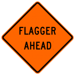 Flagger Ahead W20-7 Work Zone Sign