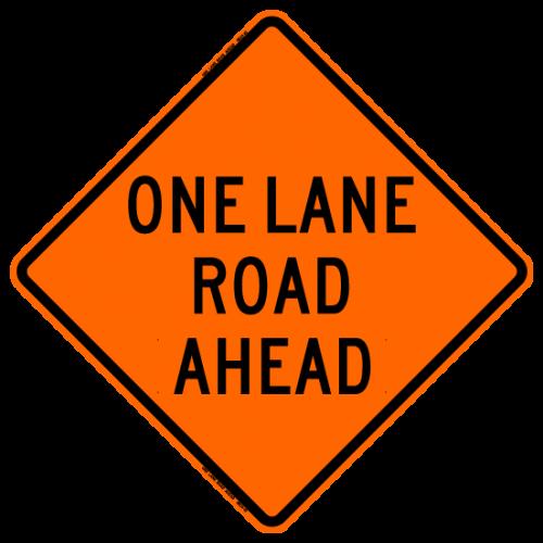 One Lane Road Ahead W20-4 Work Zone Sign